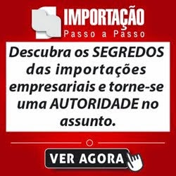 CURSO DE IMPORTAÇÃO PASSO A PASSO