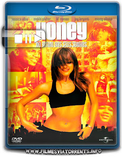 Honey: No Ritmo dos Seus Sonhos Torrent - BluRay Rip 720p e 1080p Dual Áudio