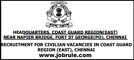 Coast Guard East Region (Chennai) Latest Civilians Jobs Opening December 2014