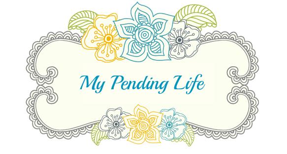 My Pending Life