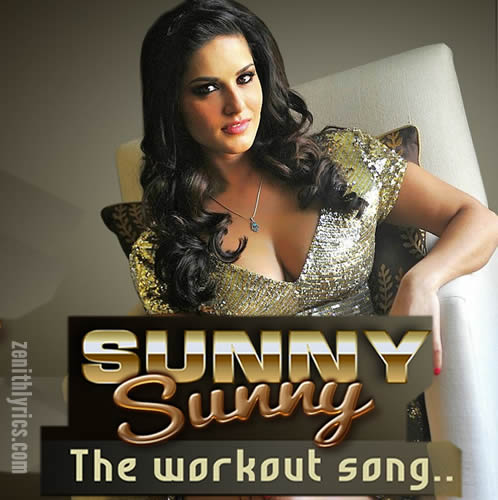 Sunny Sunny The Workout Song - Darshan Raval