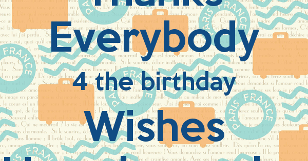 Birthday thank you sayings and messages – Thanks Birthday Greetings