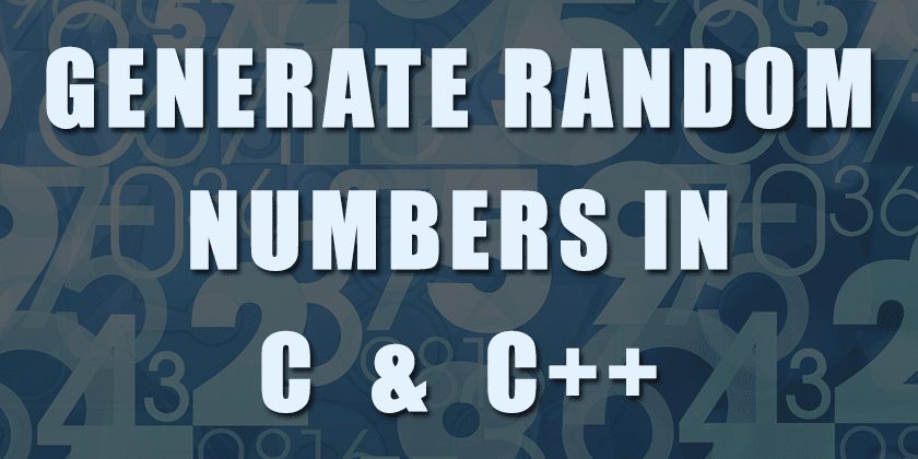 Generate Random Numbers in C and C++