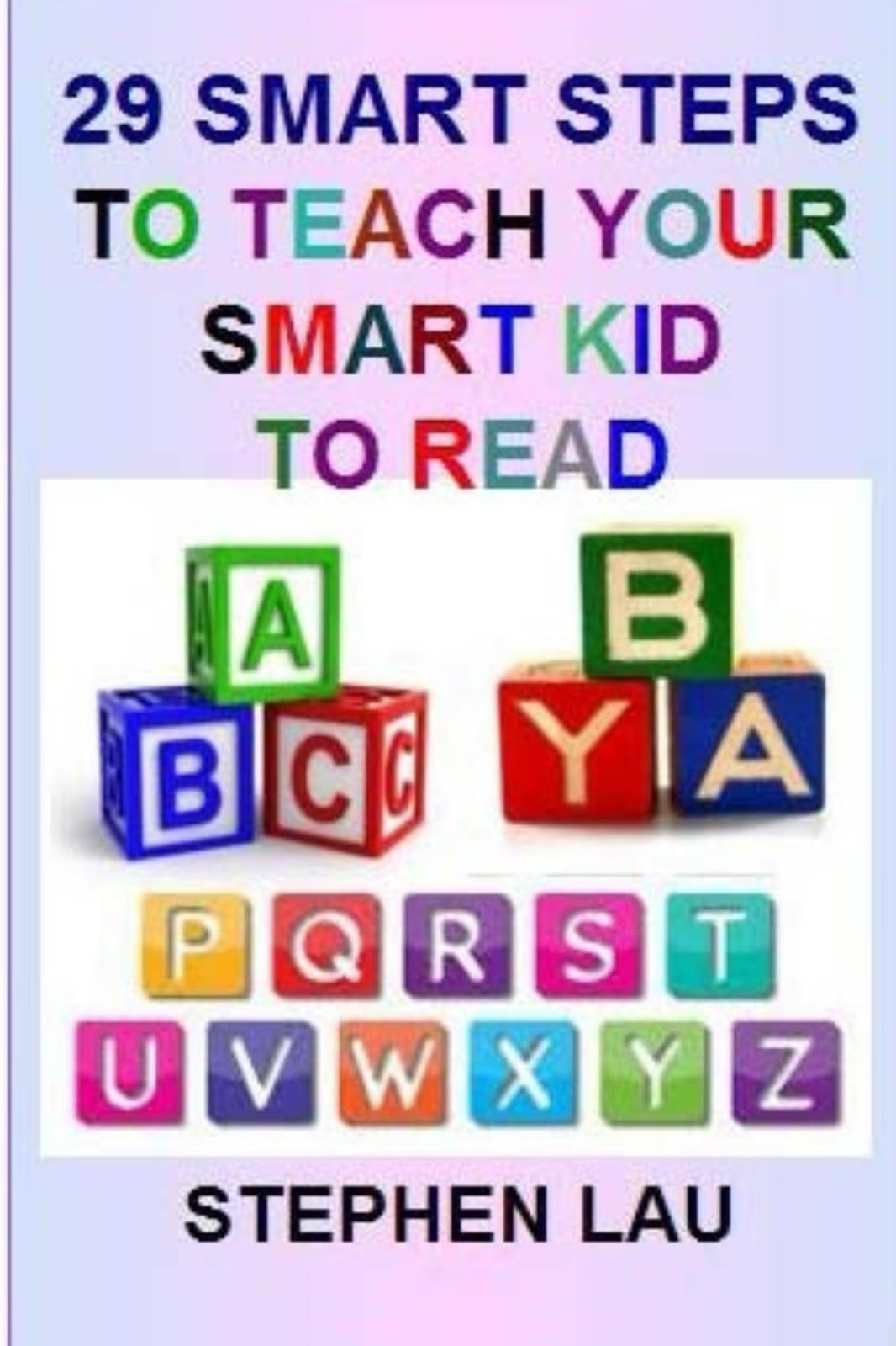 <b>29 Smart Steps to Teach Your Smart  Kid to Read</b>