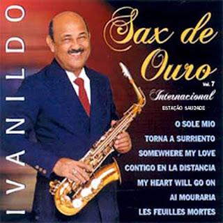 Ivanildo - Sax de Ouro - Vol.7 - Internacional
