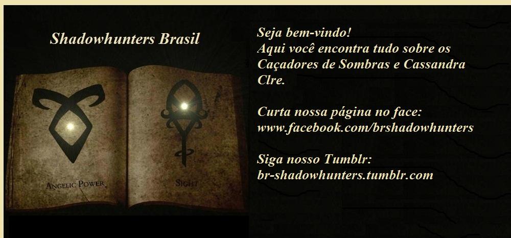 Caçadores de Sombras (Shadowhunters Brasil)