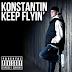 Keep Flyin' from new artists Konstantin