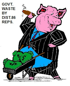WASTEFUL SPENDING BY DIST.86 STATE REPS