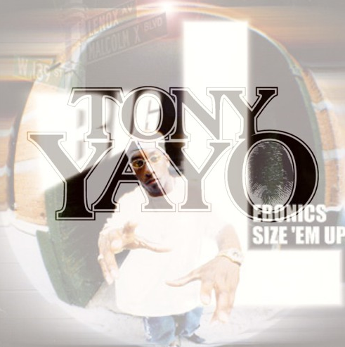 Tony Yayo - Ebonics Freestyle Cover
