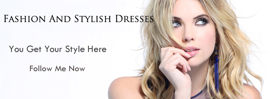Fashion And Stylish Dresses Blog