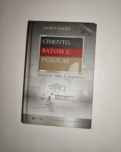 """capa do livro """"Cimento, batom e pérolas"""", arquiteta Dorys Daher"""
