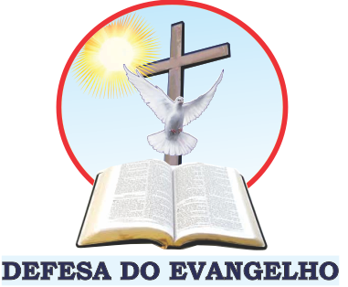 DEFESA DO EVANGELHO
