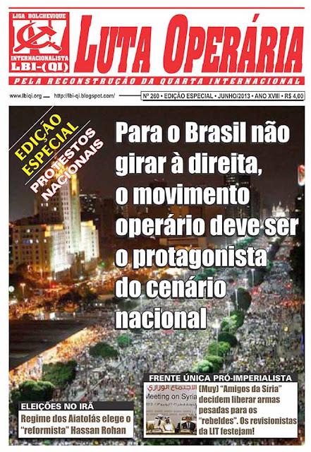 LEIA A EDIÇÃO ESPECIAL DO JORNAL LUTA OPERÁRIA - Nº 260 - DE JULHO/2013