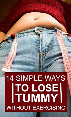 14 Simple Ways To Lose Tummy Without Exercising