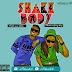 New AUDIO   Makomando - Shake Body   Download
