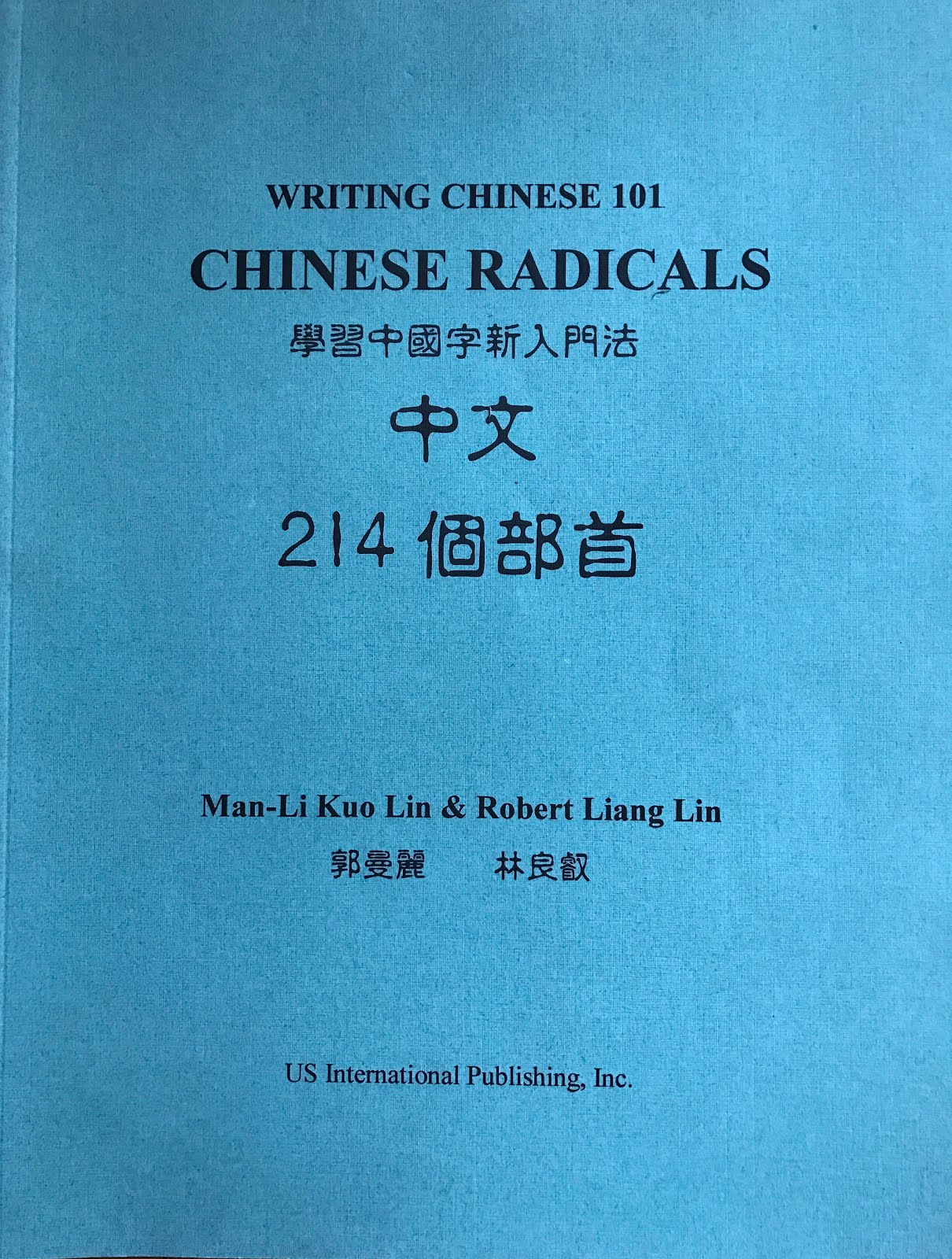 Writing Chinese 101-Chinese Radicals
