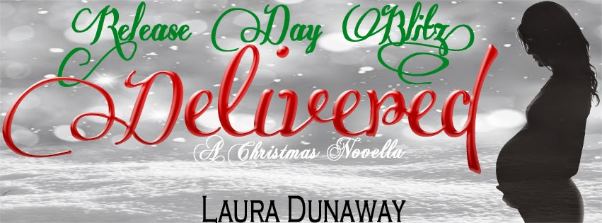 Release Day: Delivery by Laura Dunaway