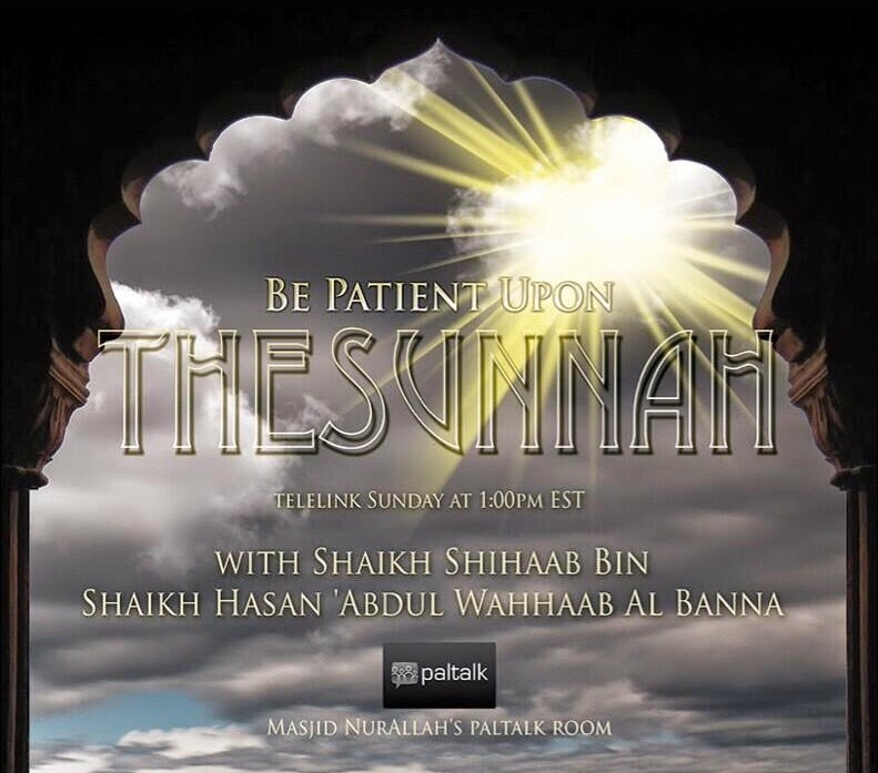 Be Patient Upon The Sunnah