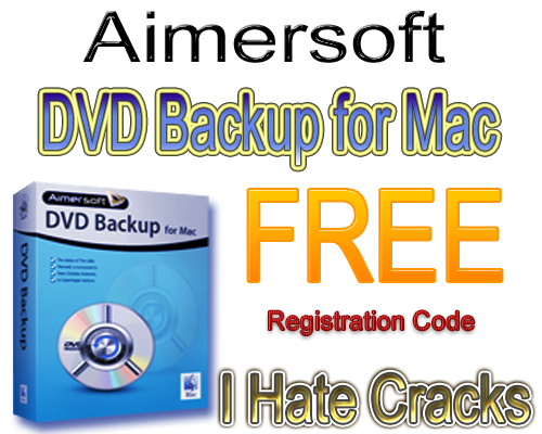 How to use crack aimersoft dvd ripper for mac