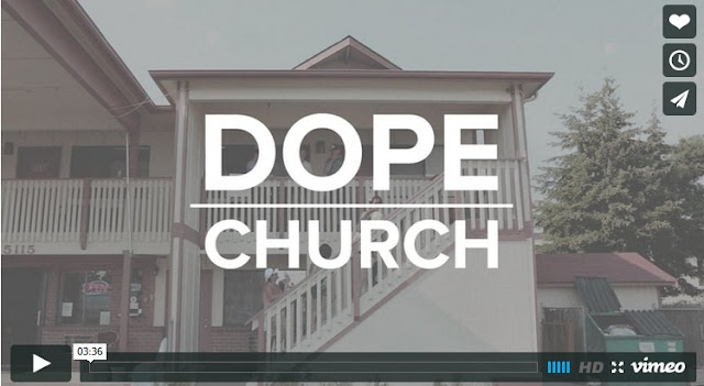 http://www.vergenetwork.org/2015/09/28/dope-church/?mc_cid=ee14e32e0e&mc_eid=628dc56662