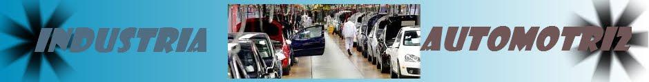 La industria automotriz en Mexico