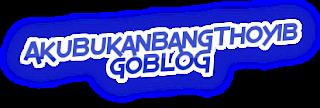 AkuBukanBangThoyib goBLOG™