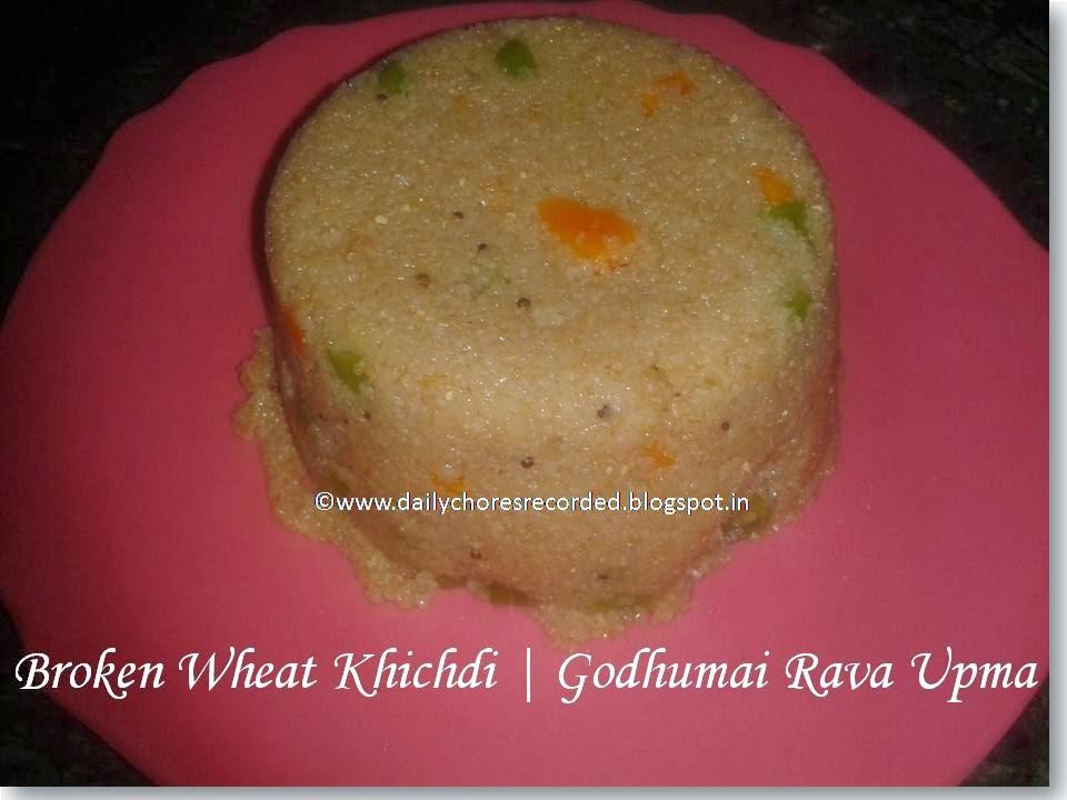 Broken Wheat Khichdi | Godhumai Rava Upma
