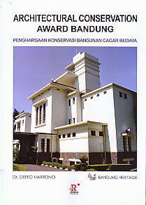toko buku rahma: buku ARCHITECTURAL CONSERVATION AWARD BANDUNG, pengarang dibyo hartono, penerbit rosda