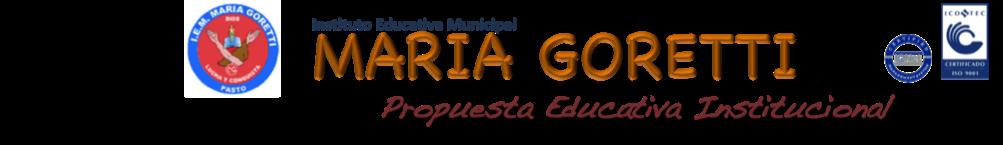 Propuesta Pedagógica Institución Educativa Goretti