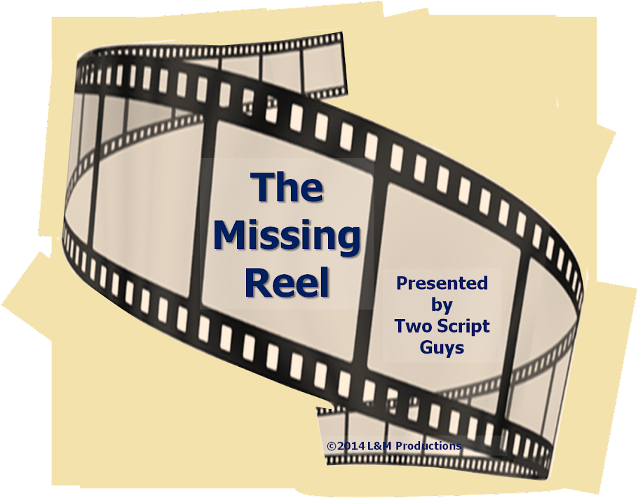The Missing Reel