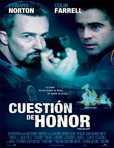 Ver Cuestión de honor (Pride and Glory) (2008) Online