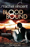 Blood Bound by Rachel Vincent book cover