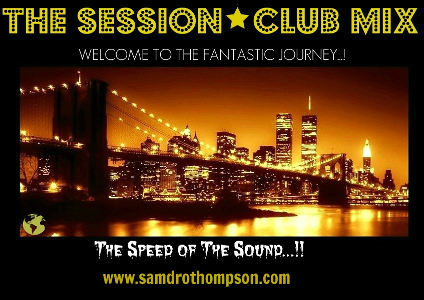 * THE SESSION * CLUB MIX *