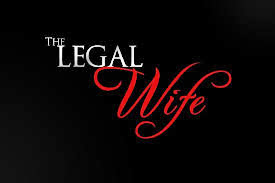 The Legal Wife – 12 March 2014