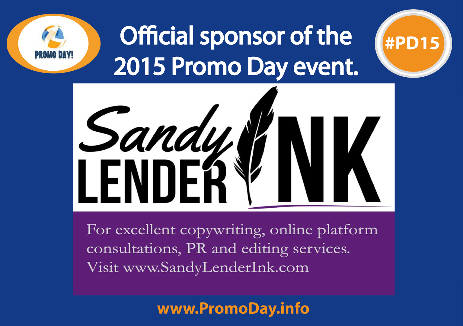 Meet the #PD15 Sponsors, Sandy Lender Ink, www.PromoDay.info