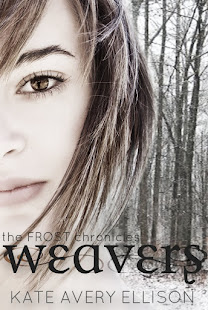 WEAVERS, #3 in The Frost Chronicles