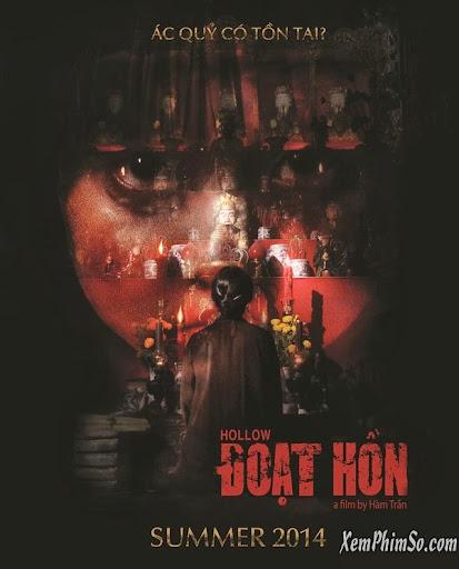 Đoạt Hồn Phim Việt Nam Full Hd - Doat Hon