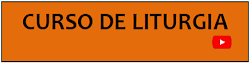 CURSO DE LITURGIA: AMEMOS LA SANTA MISA