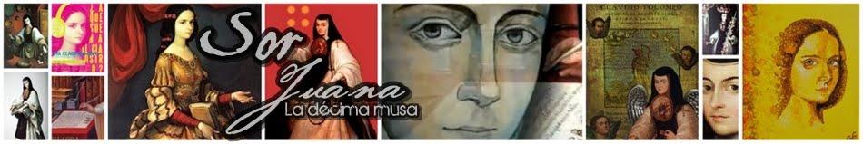 Sor Juana, la décima musa