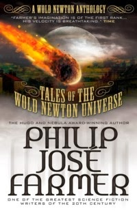 http://www.amazon.com/Tales-Newton-Universe-Philip-Farmer/dp/1781163049/