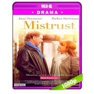 Mistrust (2018) WEB-DL 1080p Audio Dual Latino-Ingles