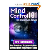 Mind Control 101 - How To Influence the Thoughts and Actions of Others Without Them Knowing or Cari