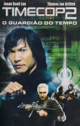 Filme Timecop 2 - O Guardião Do Tempo 2003 Torrent