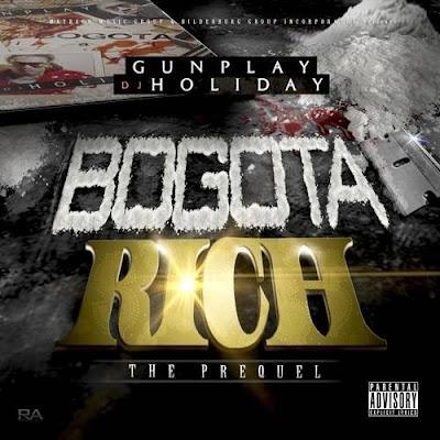 Gunplay-Bogota_Rich_(The_Prequel)_(Hosted_By_DJ_Holiday)-(Bootleg)-2012-WEB