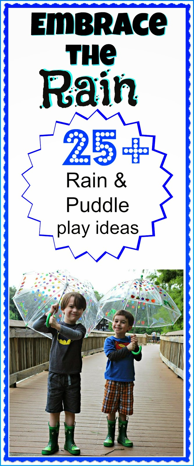 Great ideas for playing in the rain and puddles