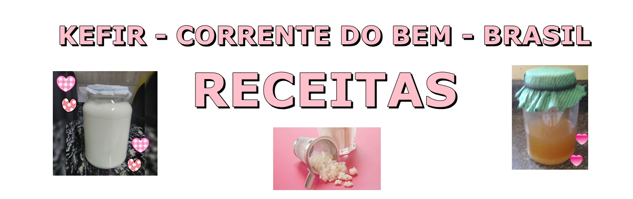 Kefir - Corrente do Bem - Brasil