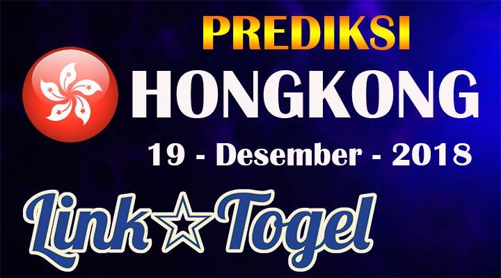 Prediksi Togel Hongkong 19 Desember 2018 JITU HK