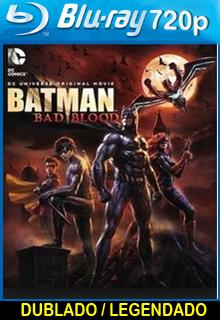 Assistir Batman Sangue Ruim Dublado