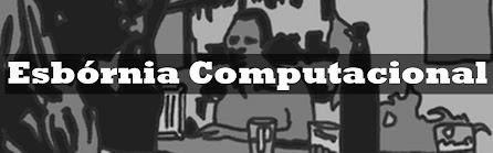 Esbórnia Computacional