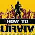 News- How To Survive On Vita